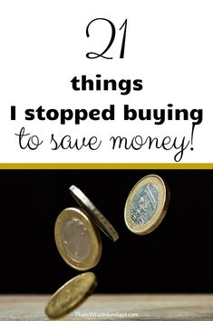 These are 21 things I stopped buying to save money. It's really easy to save money when you think about all the stupid things we buy. The best way to save is. Save Your Money, Ways To Save Money, Money Tips, Money Saving Tips, How To Make Money, Financial Peace, Financial Tips, Financial Planning, Vie Simple