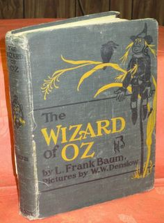The Wizard of Oz. By author L. Frank Baum, illustrated by W. Denslow, originally published by the George M. Hill Company in Chicago on May I Love Books, My Books, Wizard Of Oz Quotes, Oz Series, Wizard Of Oz 1939, Land Of Oz, Yellow Brick Road, Judy Garland, Over The Rainbow