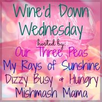 Come link up at the Wine'd Down Wednesday link party, live every week from Tuesday evening to Friday midnight!