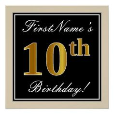Elegant Black Faux Gold 10th Birthday  Name Poster - script gifts template templates diy customize personalize special