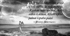 Runoja, ajatelmia, ihmisenä kasvua, terveyttä ja hengellisyyttä käsittelevä blogi. Note To Self, Qoutes, Poems, Believe, Memories, Thoughts, Love, Feelings, Sayings