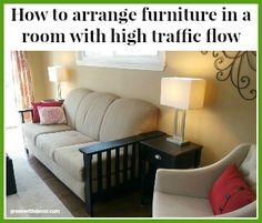 Green With Decor - how to arrange furniture in a family room with high traffic flow