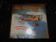 The Smoker You Drink, The Player You Get [LP] by Joe (Guitar) Walsh (1973) ABC  #HardRock