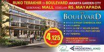 "Launching terbaru dari Modernland Jakarta Garden City. ""THE BOULEVARD"" , ruko terbaru dengan ukuran 5 x 17, 3 lantai yang berada di Pusat Commercial Area dan juga merupakan ruko terakhir di BOULEVARD JAKARTA GARDEN CITY.  Lokasi tepat terletak di seberang AEON MALL-JGC dan MAYAPADA HOSPITAL  UNIT TERBATAS. Harga start dari 4.125 Milyar .  untuk permintaan list harga mohon kirimkan melalui email : mikael.rwhite@gmail.com  My Profile : http://raywhiteharapanindahboulevard.com/about-us/?u=90284"