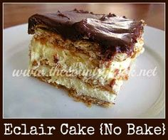 No-Bale Eclair Cake recipe from The Country Cook. Graham crackers, pudding, chocolate frosting, southern, country, cooking, recipes