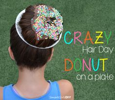 Perfect for Crazy Hair Day! Tutorial - How to make a Donut on a plate in your HAIR - Smart Girls DIY