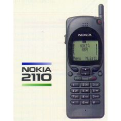 Nokia 2110 c. 1996 - I still have this one!