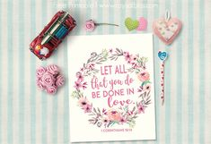 Bible Verse Printable Let all that you do be done in love. Floral Wreath 1 Corinthians Free Printable from Rays of Bliss. Art Quotes Artists, Art Prints Quotes, Printable Bible Verses, Printable Quotes, Christian Crafts, Graduation Pictures, Spiritual Inspiration, Picture Quotes, Cross Stitch Patterns