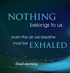 Morning Wishes Quotes, Good Morning Friends Quotes, Good Morning Msg, Good Morning Greetings, Good Night Quotes, Morning Pictures, Good Morning Images, Morning Pics, Best Quotes