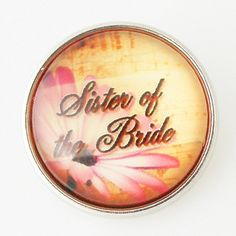 Sister of the Bride Glass Button Bead Noosa Snap On Charm Chunk 20mm – Your Charmed Story
