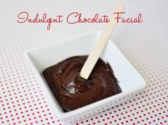 DIY chocolate facial!!!