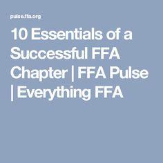 10 Essentials Of A Successful Ffa Chapter Ffa Pulse Everything Ffa 10 Essentials
