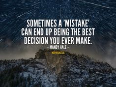 Sometimes a 'mistake' can end up being the best decision you ever make. Motivation For Today, Jack Welch, Entrepreneur Inspiration, Daily Inspiration Quotes, Small Business Marketing, Mistakes, How To Become, Inspirational Quotes, Wisdom