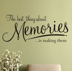 Wall Art Sticker Quote 'The best thing about Memories is making them...' - WA076X - LARGE / BLACK by Createworks, http://www.amazon.co.uk/dp/B006F5T226/ref=cm_sw_r_pi_dp_IwqNqb1BD0N30