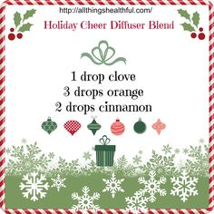 Makes your house smell all Christmasy! Holiday cheer diffuser blend | For more information, come visit: www.Theoildropper.com/debchausky