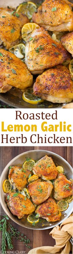 Roasted Lemon Garlic Herb Chicken - this chicken is DELICIOUS! Easy to make and the whole family loved it!