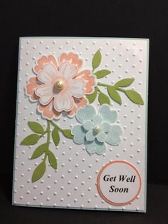Mixed Bunch ; Flower shop ; Petite petals ; Blossom punch ; Pansy punch ; Petite petals punch ; Bird builder punch ; Cuttlebug embossing folder ; Get well