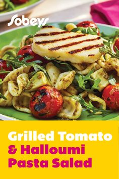 Grilled Tomato & Halloumi Pasta Salad - Sobeys Inc. Halloumi Pasta, Grilled Halloumi, Grilled Tomatoes, Easy Pasta Salad, Pasta Salad Recipes, Side Dishes For Bbq, Main Dishes, Summer Tomato, How To Cook Pasta