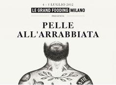 Piatti Street inediti e una generazione di Chef giovani e ribelli: questo è Pelle all'arrabbiata.