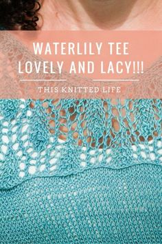Waterlily is a lovely lacey tee. Pattern by Meghan Fernandes (Pom Pom). I knit mine in Quince Sparrow (linen). Here's all the details you will ever need!