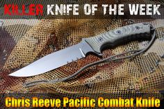 The latest Killer Knife of the Week sets the standard for a multi-purpose tactical fixed blade knife. Yes, we're talking about the Chris Reeve Pacific Combat knife. The quality of this knife is superb as are all Chris Reeve knives. See it here: http://www.osograndeknives.com/catalog/fixed-blade-combat-knives/chris-reeve-pacific-combat-knife-6-inch-blade-tactical-nylon-sheath-4309.html  #Knives #Knife #OsoGrandeKnives #Bushcraft #2A #SHTF #ChrisReeveKnives #Survival #Fixed Blade