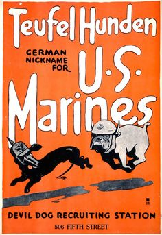 American poster, 1917: Teufel Hunden (Devil Dogs)
