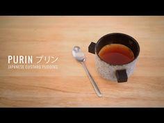 Purin プリン - Japanese Custard Pudding - YouTube