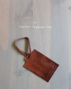 DIY: leather luggage tag Brother in laws