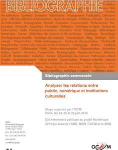 Bibliografía para analizar las relaciones entre públicos, nuevas tecnologías e instituciones culturales http://cercles.vtlseurope.com:8098/arxius/pdf/E140158.pdf
