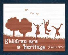 Children are a Heritage Psalm Cross Stitch Design Cross Stitching, Cross Stitch Embroidery, Embroidery Patterns, Psalm 127, Psalms, Favorite Bible Verses, Christian Parenting, Friendship Gifts, Cross Stitch Designs