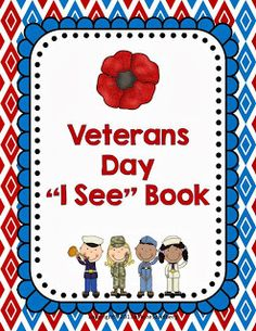 """LMN Tree: Veterans Day Free Resources and Activities: Free """"I See a Veteran: Book Remembrance Day Activities, Veterans Day Activities, Autism Activities, Sorting Activities, Preschool Themes, Kindergarten Social Studies, Kindergarten Activities, Preschool Lessons, Free Veterans Day"""