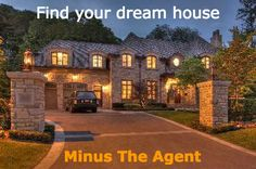 Now you can search your dream house on your own without an agent.
