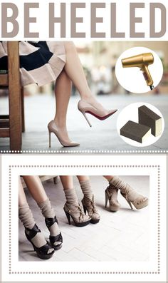 HOW TO Break in new heels.      WILL be trying this after buying new shoes and getting blisters immediately