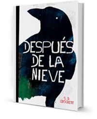 DESPUÉS DE LA NIEVE - SOPHIE D. CROCKETT http://www.quelibroleo.com/despues-de-la-nieve