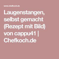 Laugenstangen, selbst gemacht (Rezept mit Bild) von cappu41   Chefkoch.de
