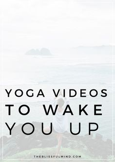 Need some help waking up in the morning? Try one of these morning yoga videos! You'll feel more energized and totally prepared for the day.
