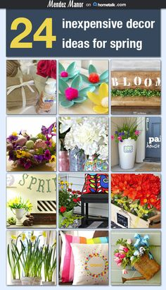 24 Inexpensive Decorating Ideas for Spring ~ add just the right touches while sticking to a budget Decorating Ideas, Decor Ideas, Craft Ideas, Craft Organization, Organizing, Spring Sign, Spring Blooms, Spring Crafts, Fun Crafts