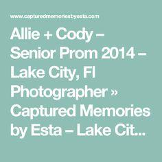 Allie + Cody – Senior Prom 2014 – Lake City, Fl Photographer » Captured Memories by Esta – Lake City, Fl Photographer