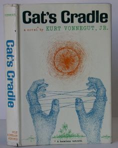 Cat's Cradle by Kurt Vonnegut Jr I Love Books, Good Books, My Books, This Book, Kurt Vonnegut, Dont Be A Fool, First Contact, Greek Quotes, Cat's Cradle