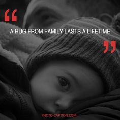 ''A hug from family lasts a lifetime.'' Check out the link in the bio for more family captions #Family #love #fun #friends #happy #kids #life #sister #baby #parenting #children #brother #me #moms #dads #mums #MommyMonday #motherhood #momlife #quote #quotes #quotegram #quoteoftheday #caption #captions #photocaption #FF #instafollow #l4l #tagforlikes #followback