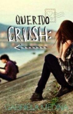 """Deberías leer """" QUERIDO CRUSH: """" en #Wattpad #romance"""