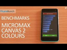 Benchmarks of the Micromax Canvas 2 Colours A120 on AnTuTu, Quadrant, Vellamo, NenaMark 2, Linpack. #Canvas2Colours