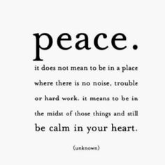 Let you heart be calm........