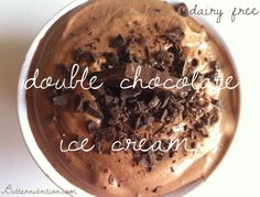 Double Chocolate Ice Cream http://butternutrition.com/anti-stress-double-chocolate-ice-cream-dairy-free/