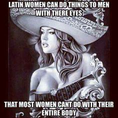 Quotes about dating latina women