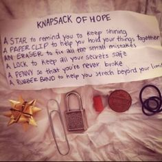 Knapsack of Hope. A good idea for a transitional object to show your clients you are holding them in mind. Termination activity.