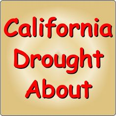 California Drought About