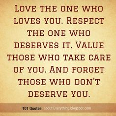Love The One That Loves You Quotes Fascinating Life Lessons The Most Important Lesson To Remember In Life Is