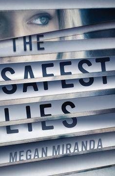 #CoverReveal  The Safest Lies by Megan Miranda