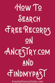 Ancestry and Findmypast Offer Millions of Genealogy Records for Free - Family Problems Free Genealogy Records, Free Genealogy Sites, Family Genealogy, Ancestry Free, Ancestry Websites, Genealogy Search, Dna Genealogy, Family Tree Research, Family Tree Chart